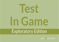 Test In Game - Exploratory Edition